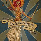 Sic Semper Tyrannis by Caviglia