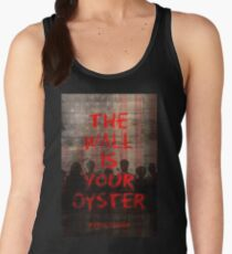 POTUS Trump: The Wall Is Your Oyster. Women's Tank Top