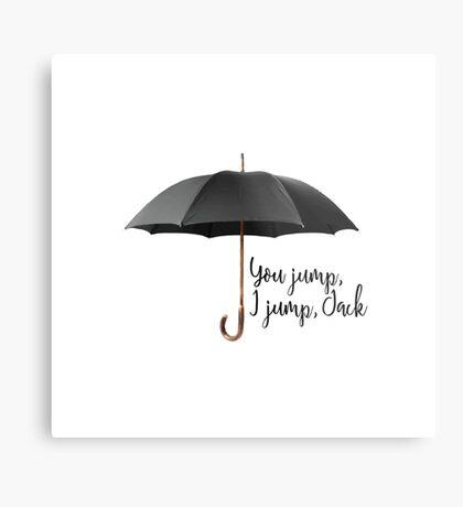 You Jump, I Jump Metal Print