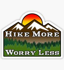 HIKE MORE WORRY LESS HIKING HIKER MOUNTAINS Sticker