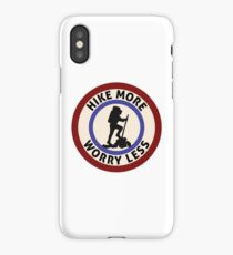 HIKE MORE WORRY LESS HIKING HIKER MOUNTAINS TRAILS NATURE iPhone Case/Skin