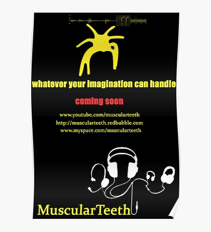 Promote yourself comp - MuscularTeeth Poster Poster
