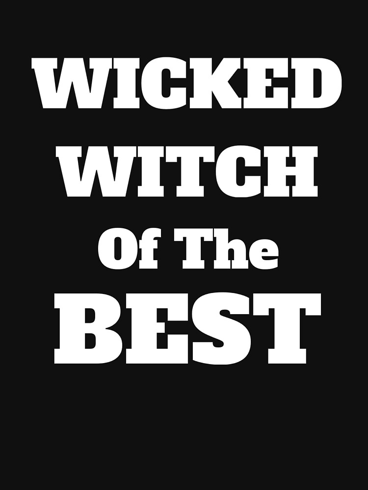 Wicked Witch Of The Best by Katnovations