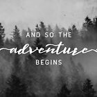 And So The Adventure Begins - Early Winter by artcascadia