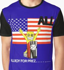 ALLROY FOR PREZ Graphic T-Shirt