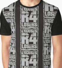 Excuses Are For Losers -Fitness Motivation Graphic T-Shirt