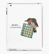 Suet... I'm going birding. iPad Case/Skin