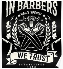 In Barbers We Trust Poster
