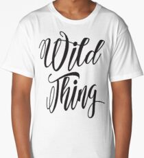 Wild Thing - Cool Script Typography Text Long T-Shirt