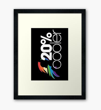 20% Cooler! (ALL options) - BLACK Framed Print