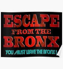 Escape From The Bronx - V2 Poster