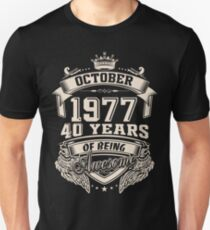 Born In October 1977 40 Years of Being Awesome T-Shirt