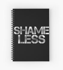 SHAME LESS (white, stickers and prints) Spiral Notebook