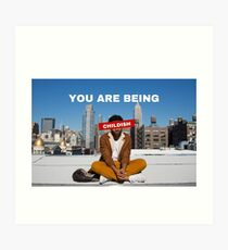 You are being childish Art Print