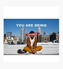 You are being childish Photographic Print