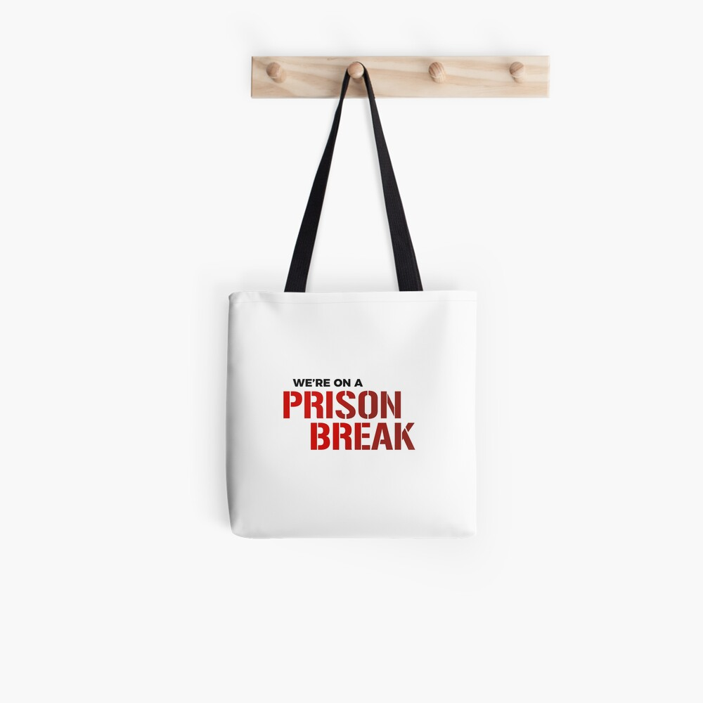 Tote bag «We're on a prison break»