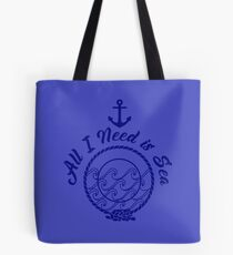 All I Need is Sea - Monochromatic Navy Blue Tote Bag