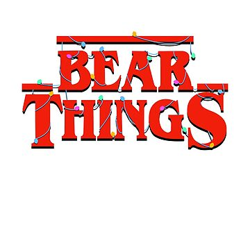 Bear Things by wearbaer