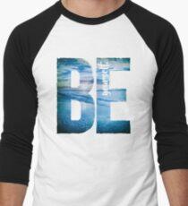 Be Yourself Men's Baseball ¾ T-Shirt
