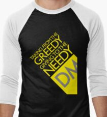 Taking from the Greedy DM T-Shirt