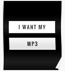 I want my mp3 Poster