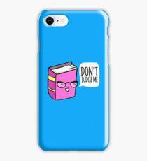 No Judging! iPhone Case/Skin
