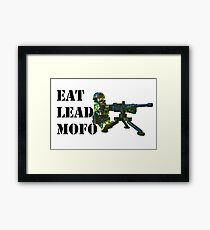 Eat Lead MOFO! Framed Print