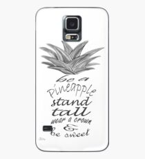 Be a Pineapple Case/Skin for Samsung Galaxy