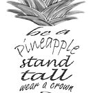 Be a Pineapple by Lindie Allen