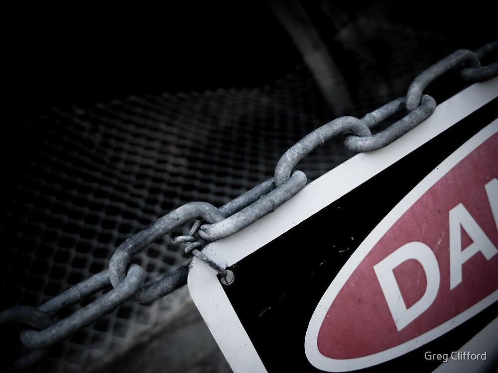 Danger! by Greg Clifford