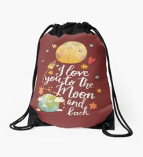 I Love You To The Moon And Back Drawstring Bag