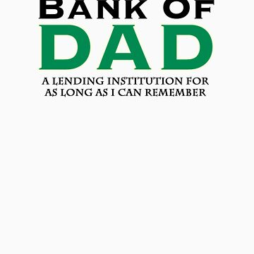 Bank Of Dad by gatekeeper