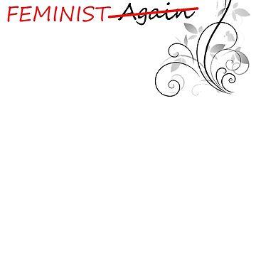 Make America Feminist T-Shirt by Diversite