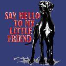 Say Hello to my Great Dane, it's my friend von Doggenhaus