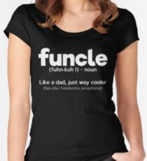Funny Gift For Uncle- Funcle Definition Women's Fitted Scoop T-Shirt