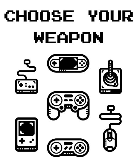 Choose Your Weapon Retro Gaming Classic Controllers by lol-tshirts
