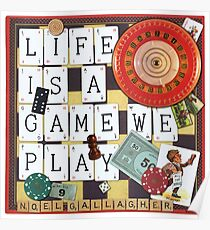 LIFE IS A GAME WE PLAY Poster