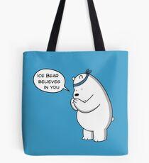 Ice Bear Believes In You - We Bare Bears Cartoon Tote Bag