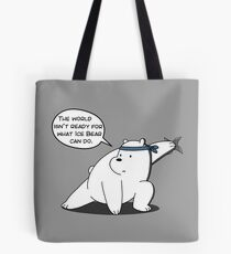 Ice Bear - The world isn't ready for what Ice Bear can do - We Bare Bears Cartoon Tote Bag