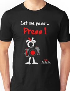 Red - The New Guy - Let me pass .. Press ! Unisex T-Shirt