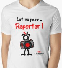 Red - The New Guy - Let me pass .. Reporter ! Men's V-Neck T-Shirt