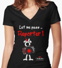 Red - The New Guy - Let me pass .. Reporter ! Women's Fitted V-Neck T-Shirt