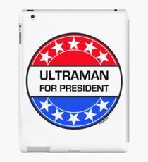 ULTRAMAN FOR PRESIDENT iPad Case/Skin