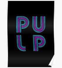 Pulp - Neon Logo Poster