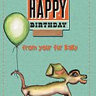 Happy birthday from your fur baby by Jenny Wood