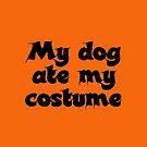 My dog ate my costume by MyFluffyDay