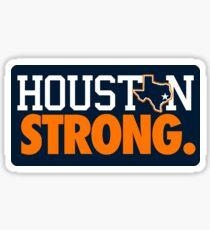 HOUSTON STRONG. Sticker