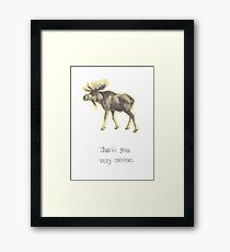 Thank You Very Moose Framed Print
