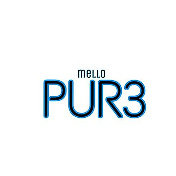 Mello - PUR3 by MellowZenji
