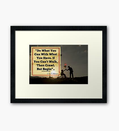 Do what You Can Framed Print